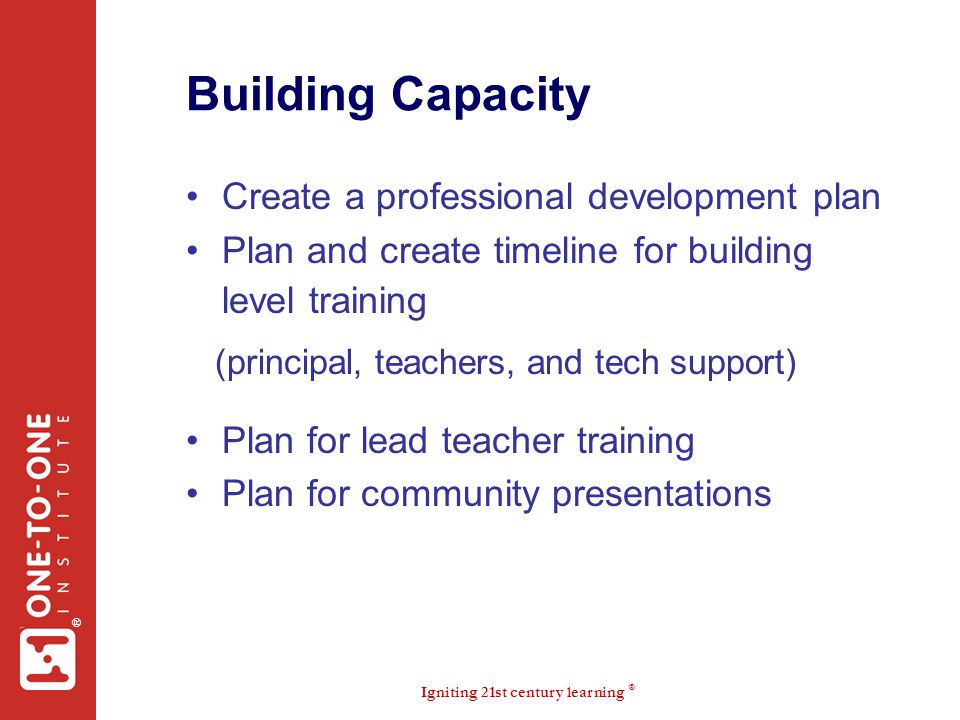 Building Capacity Create a professional development plan