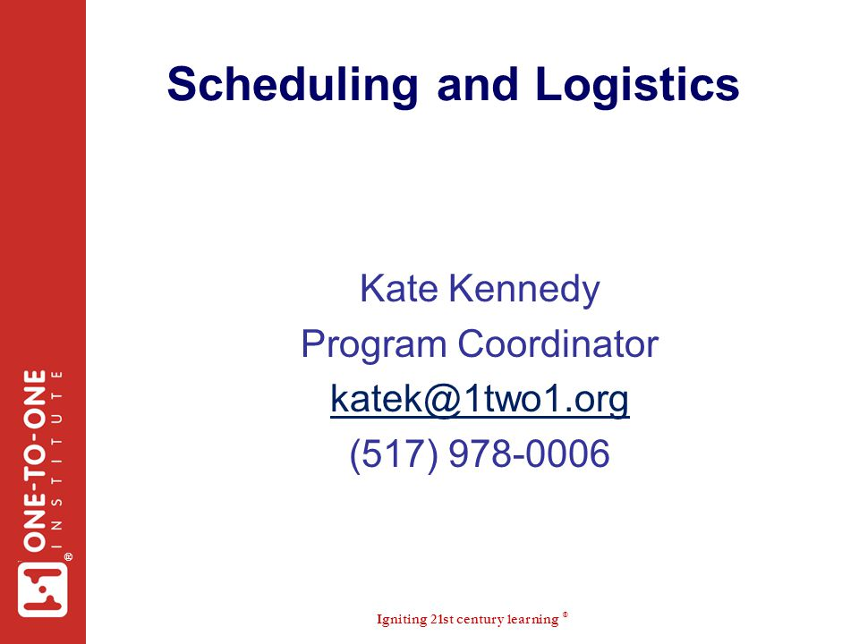 Scheduling and Logistics