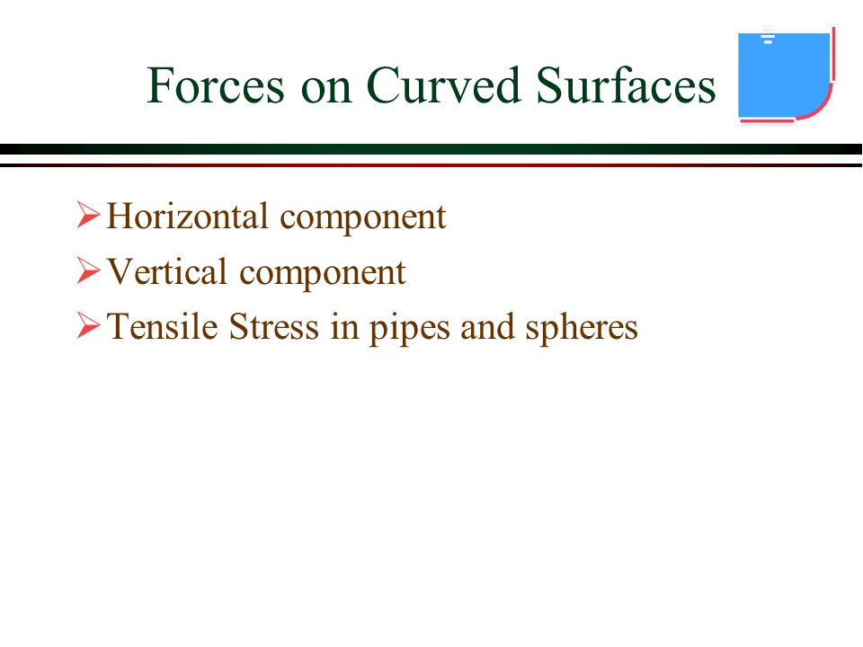 Forces on Curved Surfaces