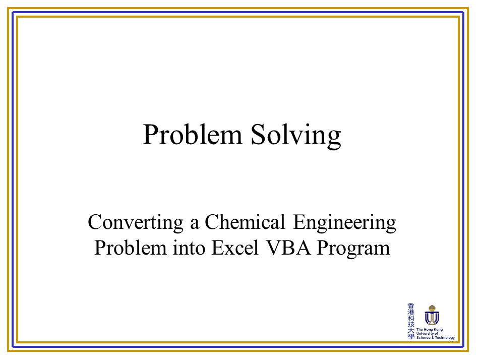 converting a chemical engineering problem into excel vba program converting a chemical engineering problem into excel vba program