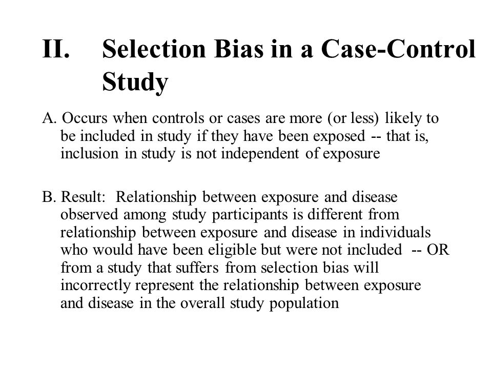 recall bias in case control studies It has less bias than a convenience sample: that is, a group that the researchers  have  recall recall [in trial searching:]  case-control studies are usually  retrospective, cohort studies sometimes are, randomised controlled trials never  are.