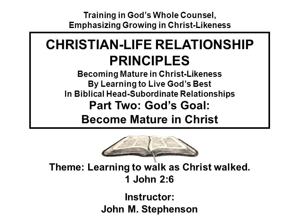 Christian Life Relationship Principles Ppt Video Online Download