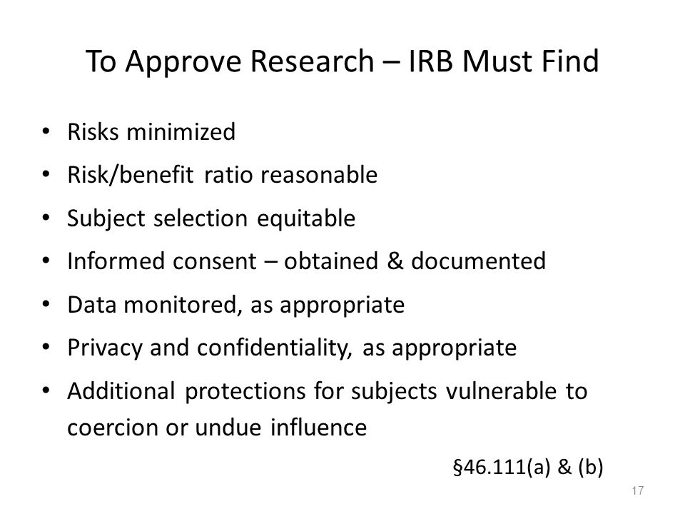 To Approve Research – IRB Must Find