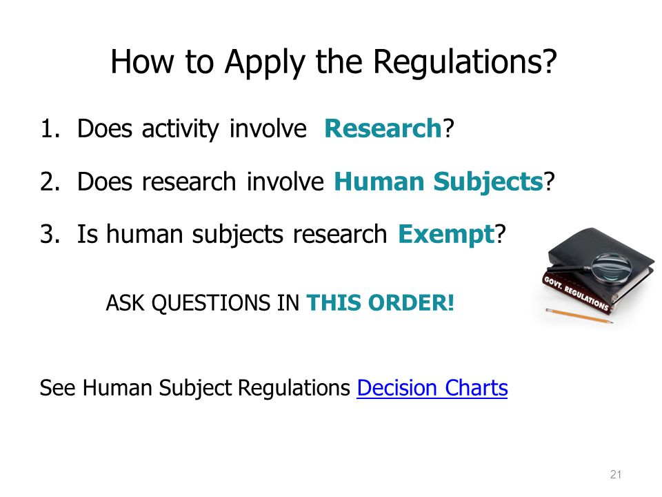 How to Apply the Regulations