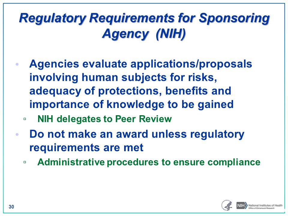 Regulatory Requirements for Sponsoring Agency (NIH)