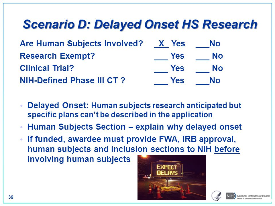 Scenario D: Delayed Onset HS Research