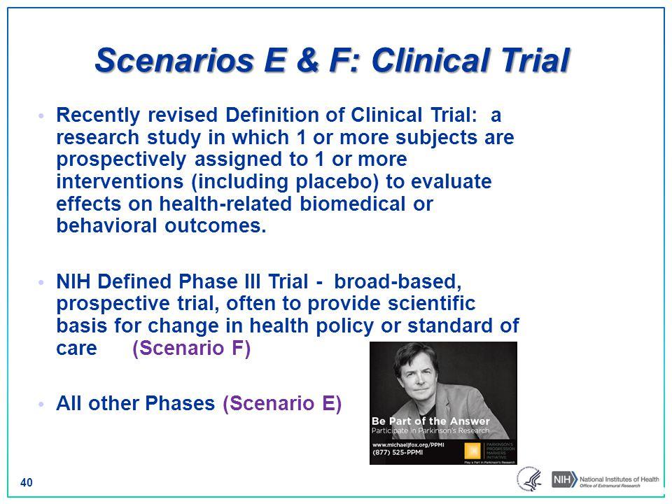 Scenarios E & F: Clinical Trial