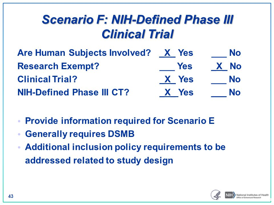 Scenario F: NIH-Defined Phase III Clinical Trial