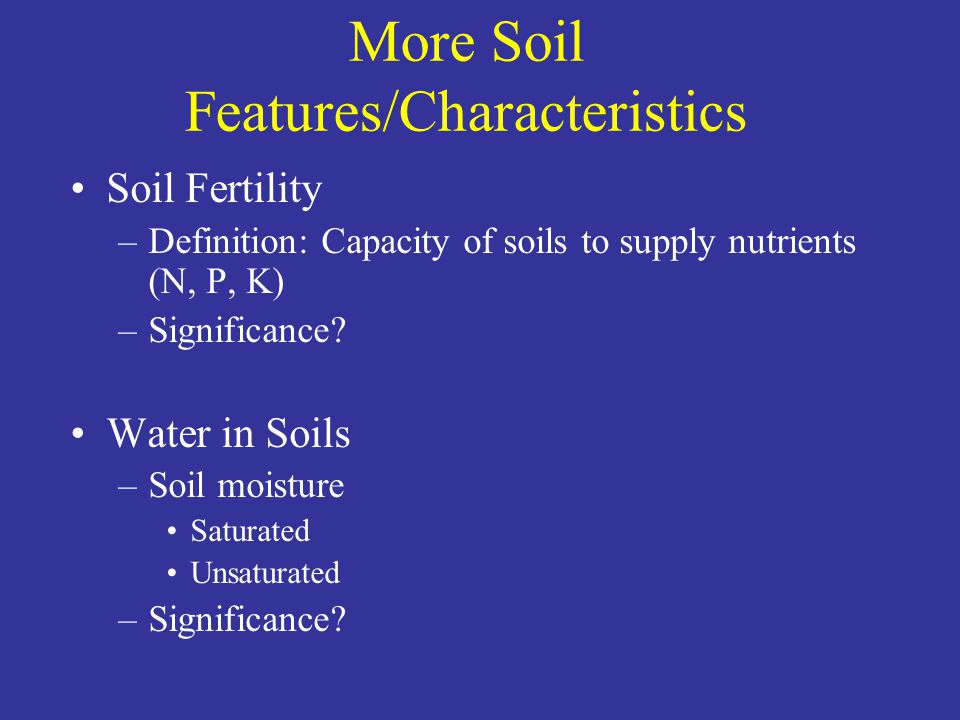 Soils and the environment ppt video online download for Soil characteristics definition