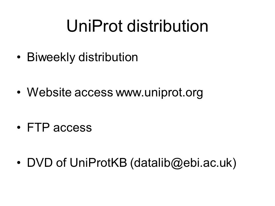 UniProt distribution Biweekly distribution