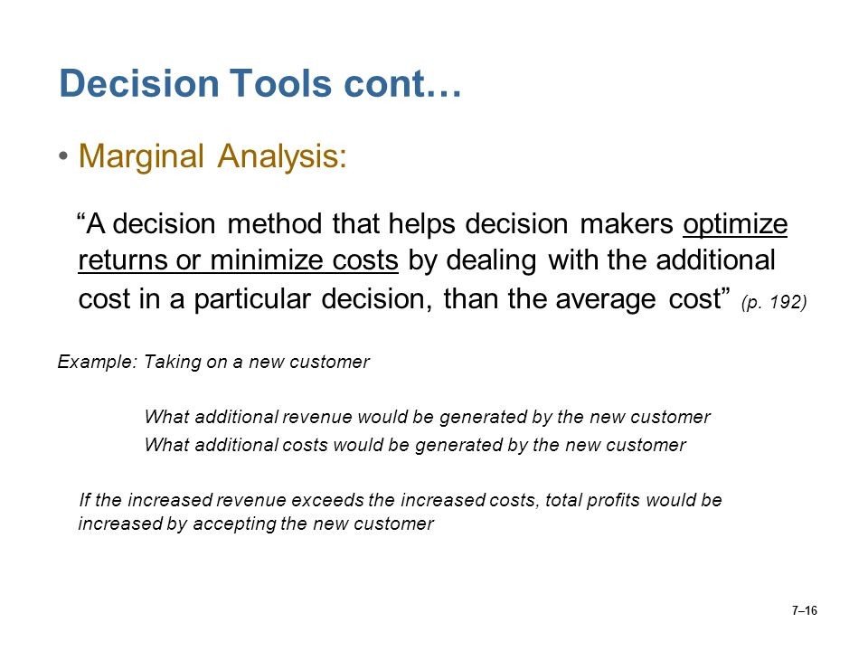 marginal costing as a tool for decision making An appraisal of marginal costing techniques as a managerial tool for decision making in a profit making organisation abstract this research examines marginal costing techniques [.