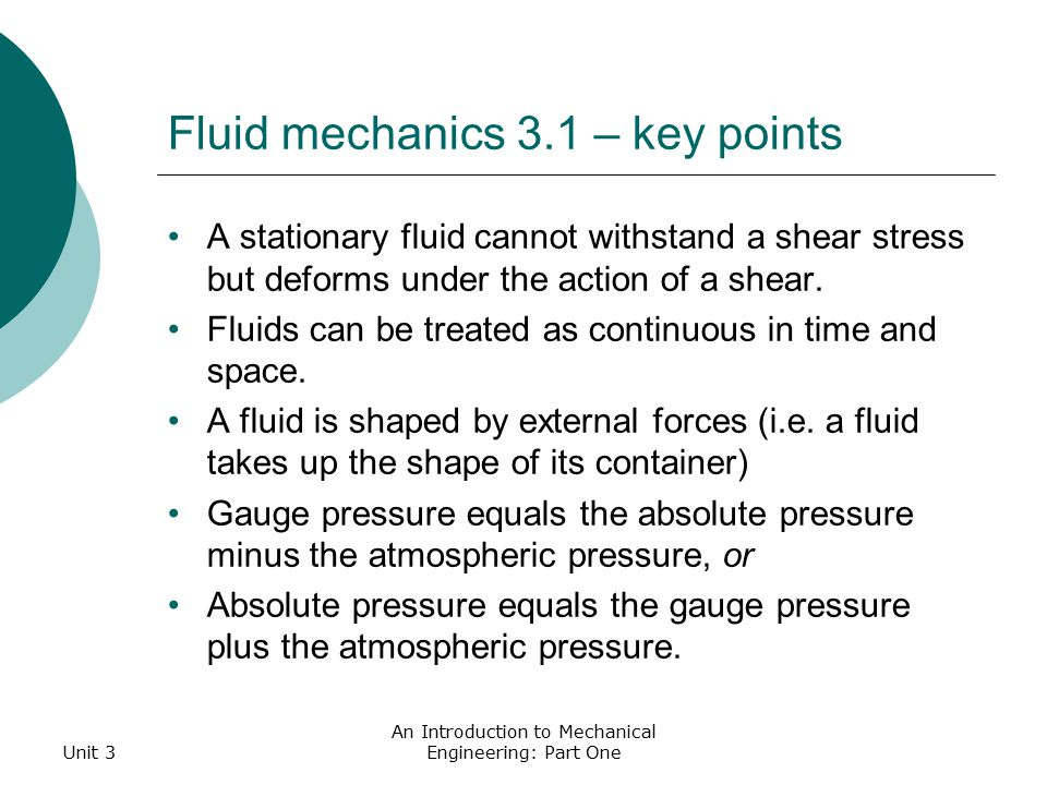 Fluid mechanics 3 1 – key points