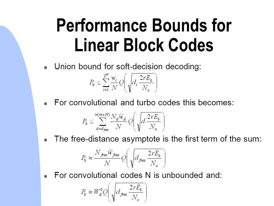 linear block codes Linear block codes linear block coding is a generic coding method other coding methods, such as hamming and bch codes, are special cases of linear block coding.