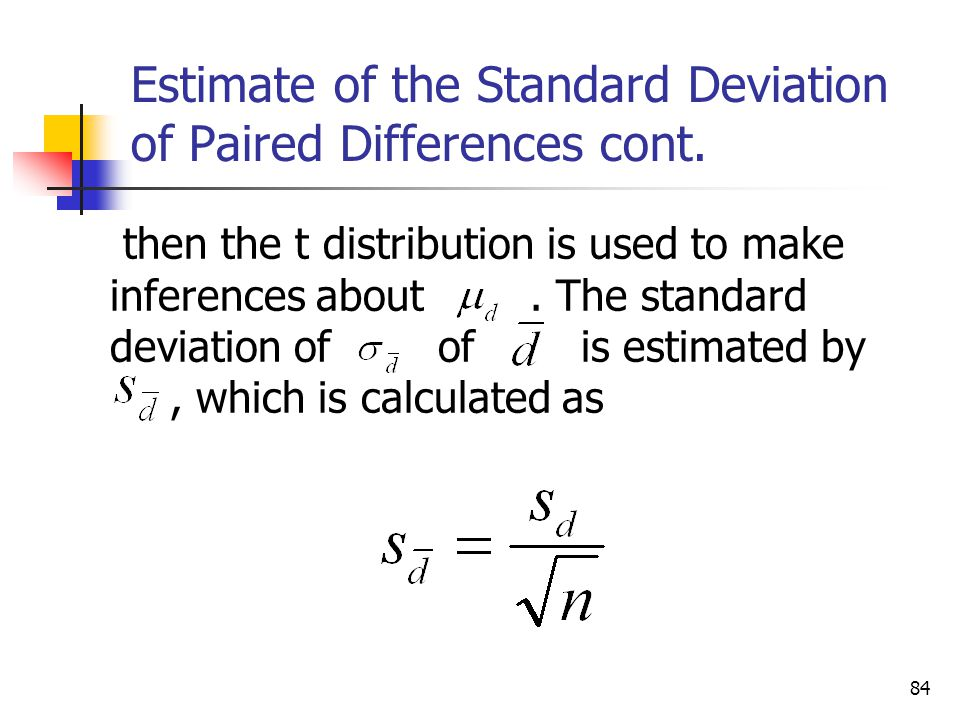 Estimation and hypothesis testing two populations ppt download estimate of the standard deviation of paired differences cont ccuart Choice Image
