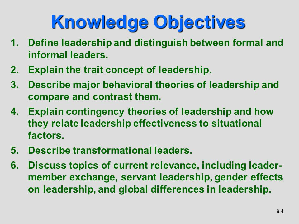 compare and contrast leadership theories Current leadership theories describe leaders based upon traits or how influence  and power are used to achieve objectives when using.