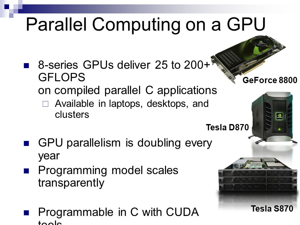 Parallel Computing on a GPU