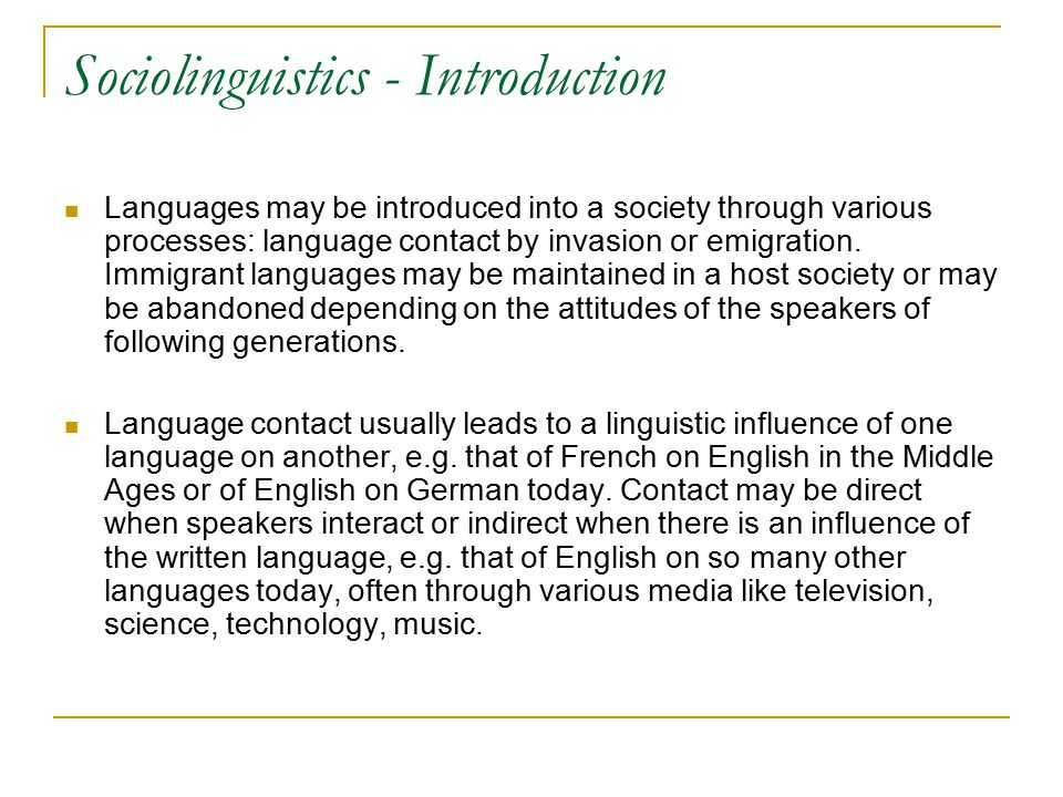 sociolinguistics research topics The study of sociolinguistics constitutes a vast and complex topic that has yielded an extensive and multifaceted body of scholarship language is fundamentally at.