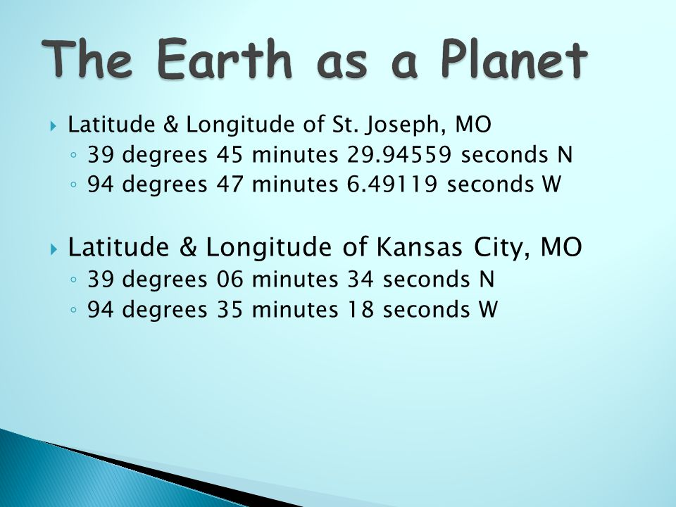 Earth As A Planet Earths Position In Space Shape Size Of Earth - Latitude and longitude of kansas