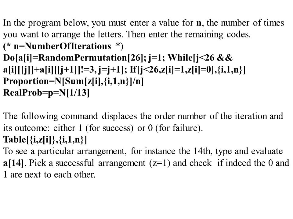 In The Program Below You Must Enter A Value For N Number Of