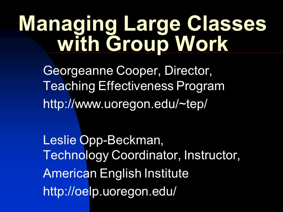 Managing Large Classes with Group Work