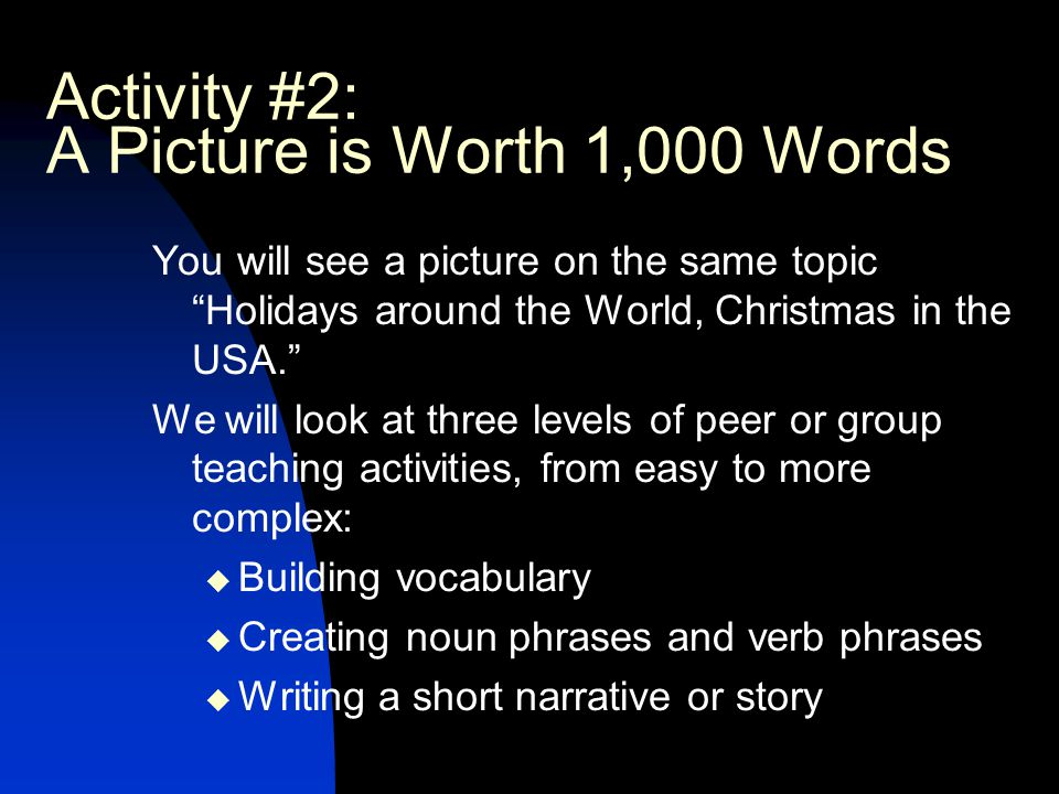 Activity #2: A Picture is Worth 1,000 Words
