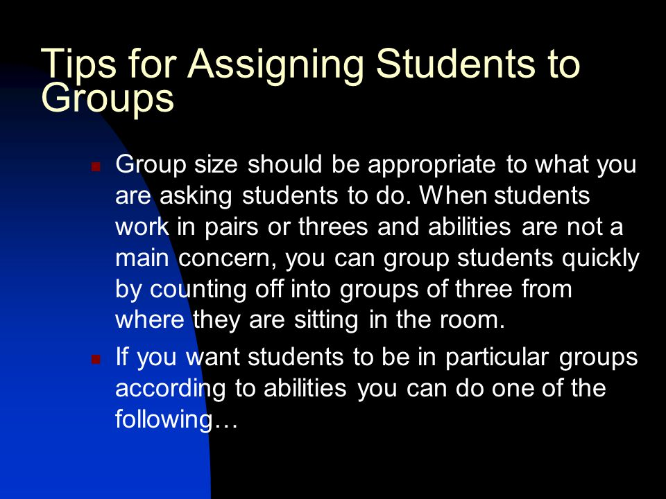 Tips for Assigning Students to Groups