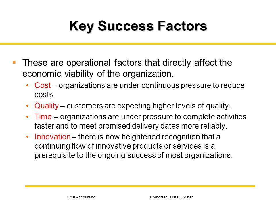 key success factors organizational culture Five key success factors to build a  mimics the culture of the firm organizational design  key success factors to build a great company culture.