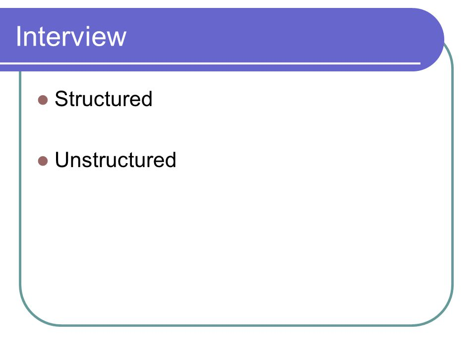 structured and unstructured interview pdf