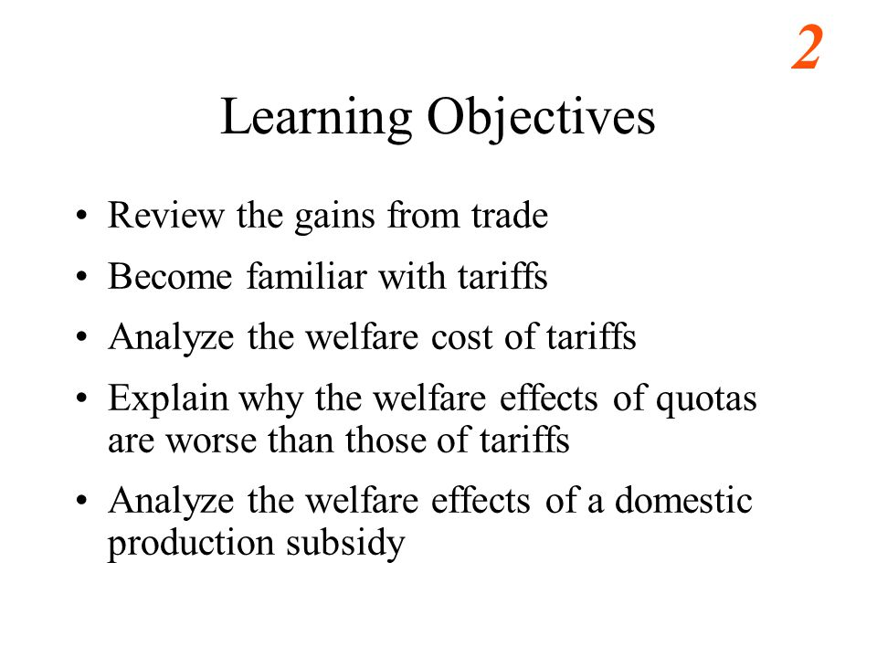 Learning Objectives Review the gains from trade