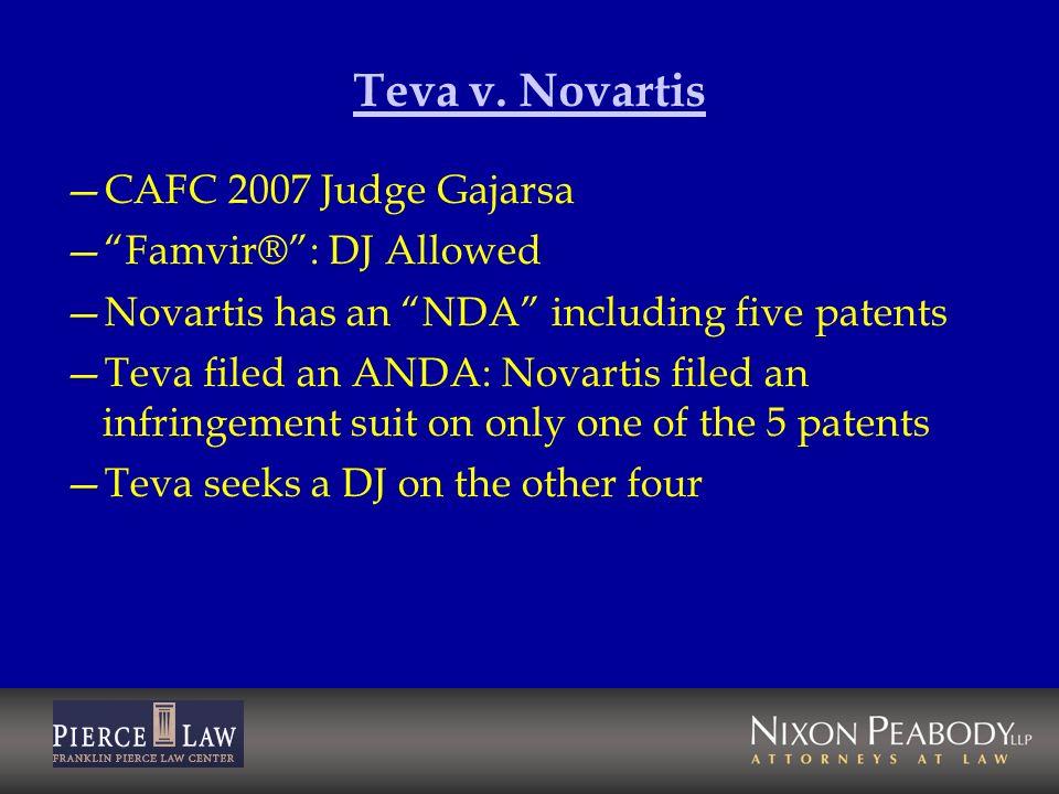 Teva v. Novartis CAFC 2007 Judge Gajarsa Famvir® : DJ Allowed