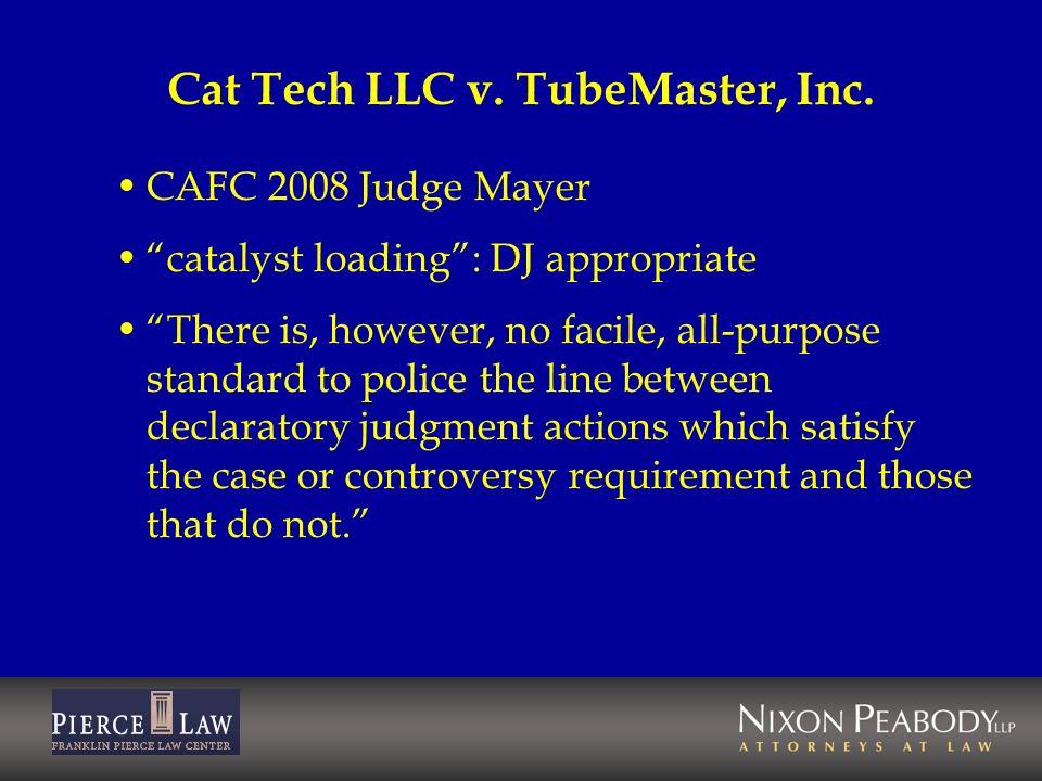 Cat Tech LLC v. TubeMaster, Inc.