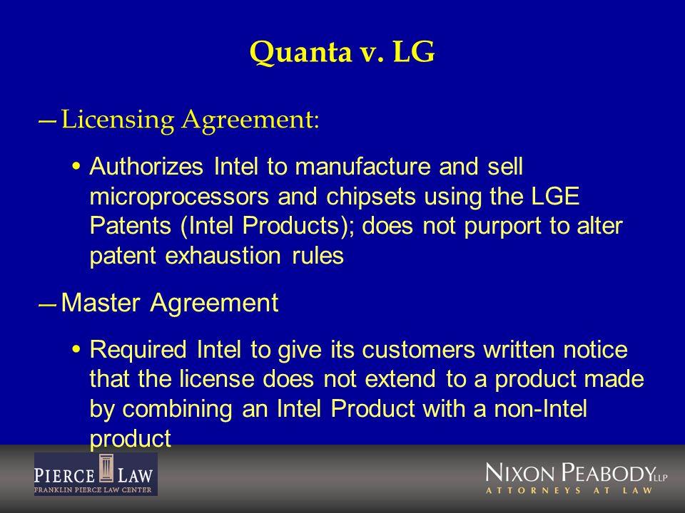 Quanta v. LG Licensing Agreement: Master Agreement