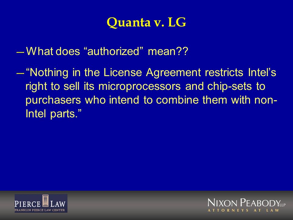 Quanta v. LG What does authorized mean
