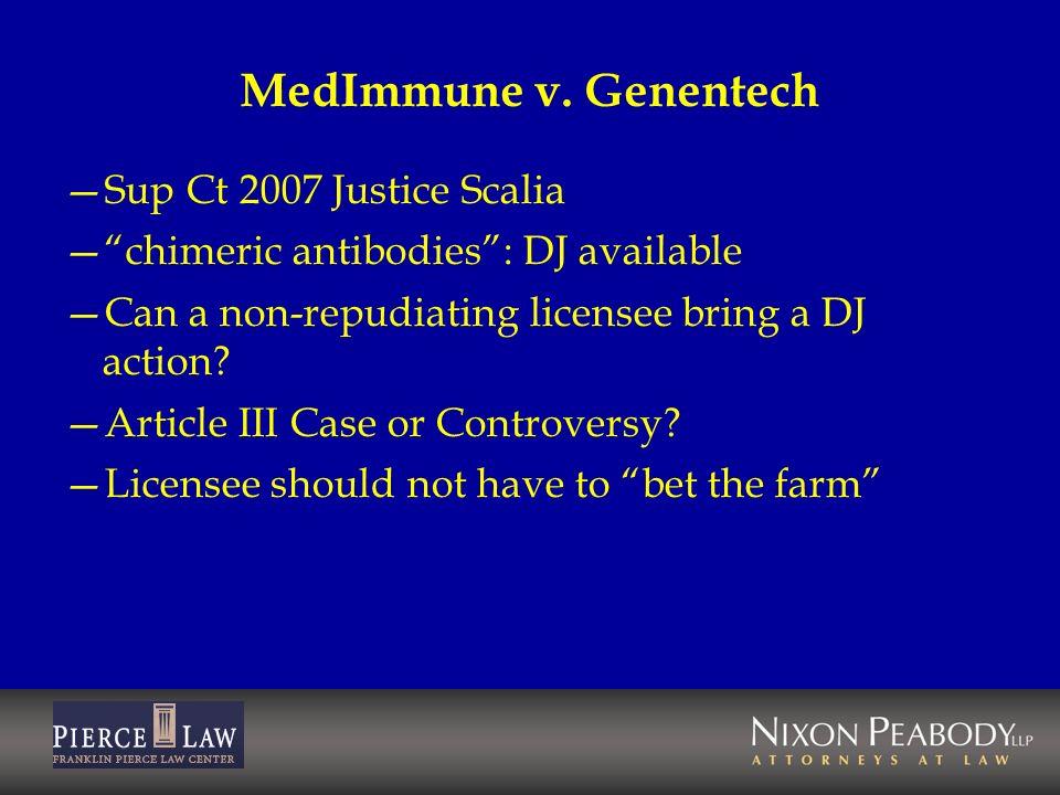 MedImmune v. Genentech Sup Ct 2007 Justice Scalia