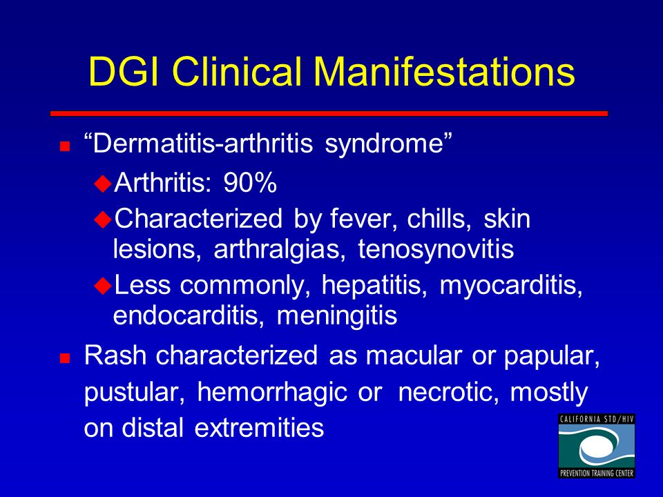 DGI Clinical Manifestations