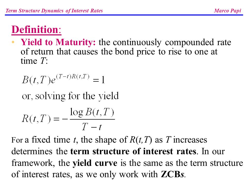 Yield to maturity means