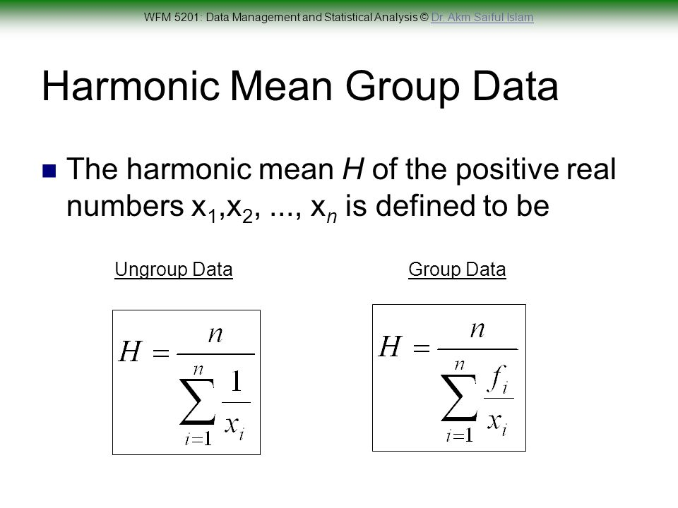 Worksheet Formula For Ungroup And Group Data Mode Maen Median Harimic Mean Geometric Mean wfm 5201 data management and statistical analysis ppt video harmonic mean group data
