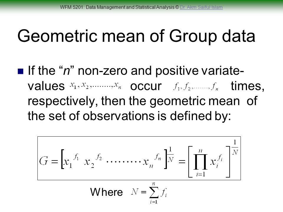 Worksheet Formula For Ungroup And Group Data Mode Maen Median Harimic Mean Geometric Mean wfm 5201 data management and statistical analysis ppt video geometric mean of group data