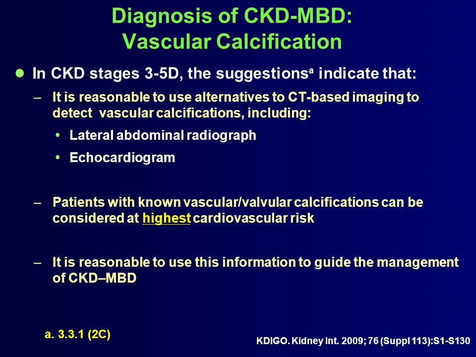 Diagnosis of CKD-MBD: Vascular Calcification