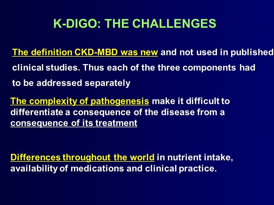 K-DIGO: THE CHALLENGES