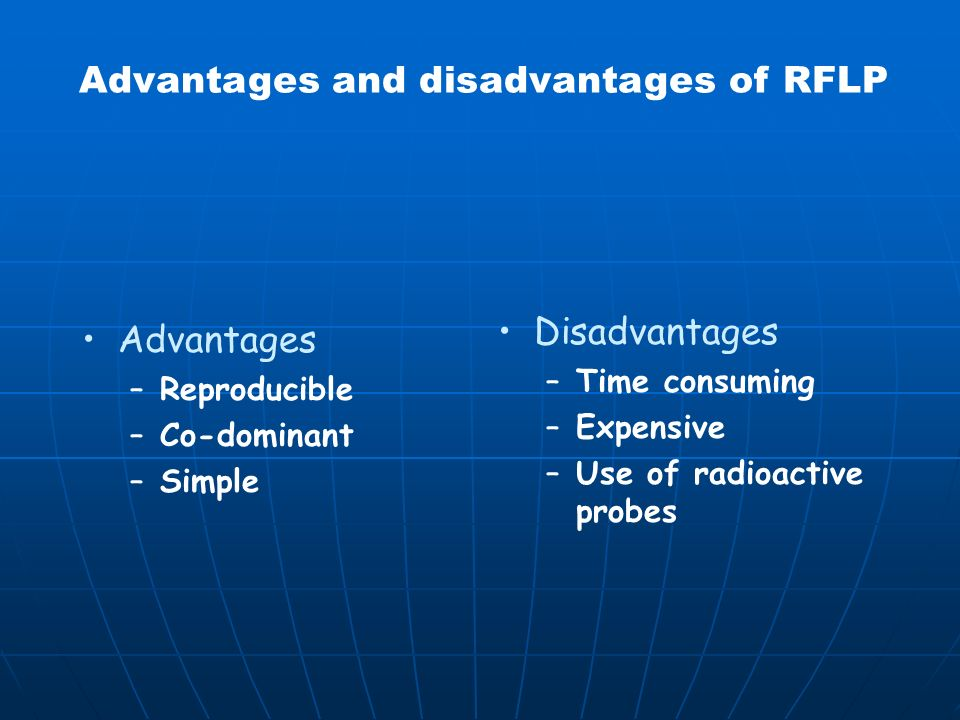 Advantages and disadvantages of RFLP
