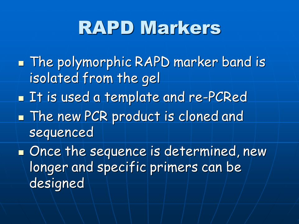 RAPD Markers The polymorphic RAPD marker band is isolated from the gel