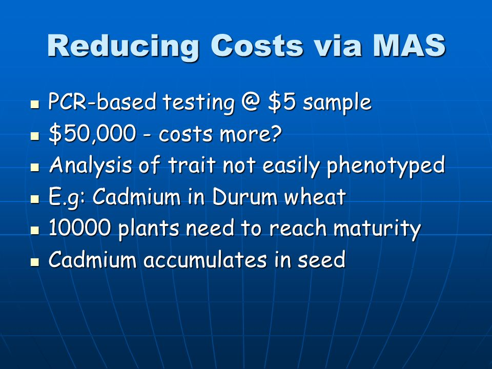 Reducing Costs via MAS PCR-based $5 sample