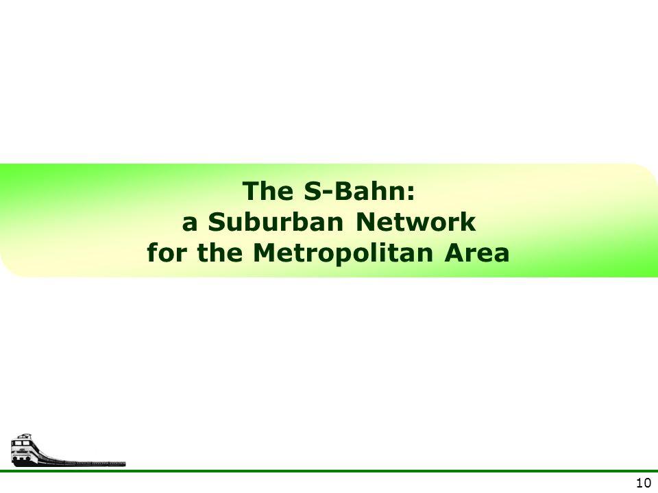 a Suburban Network for the Metropolitan Area