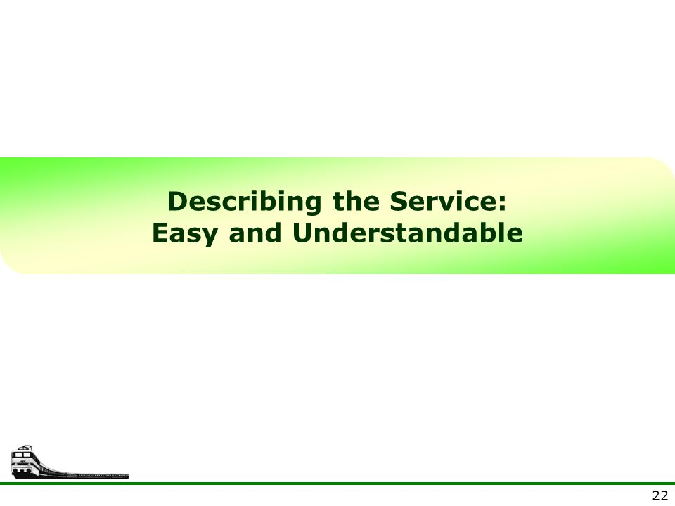 Describing the Service: Easy and Understandable