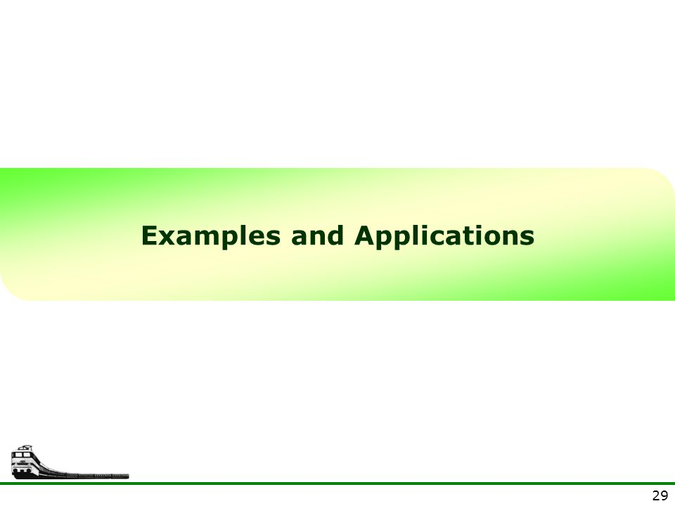 Examples and Applications