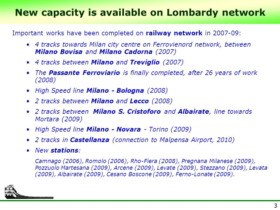 New capacity is available on Lombardy network