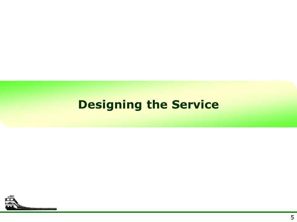 Designing the Service