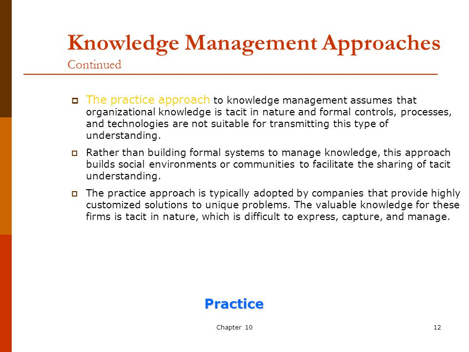 approaches to knowledge management practice Km_approaches_ph_021029ppt european guide to good practice in knowledge management frameworks on knowledge management 14 october 2002, brussels.