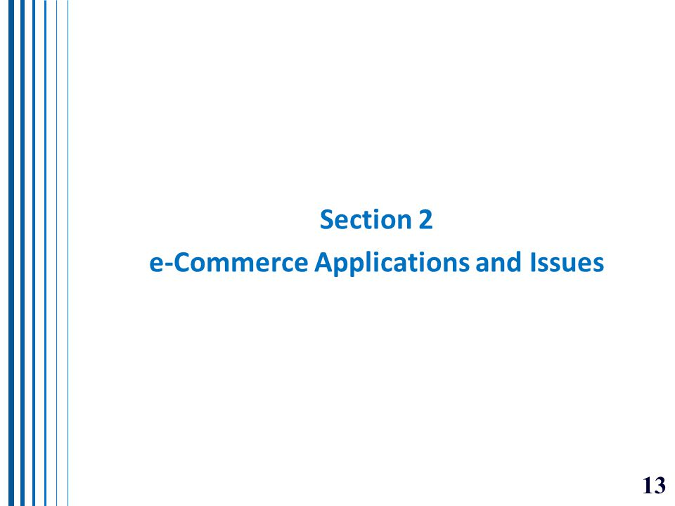 Section 2 e-Commerce Applications and Issues